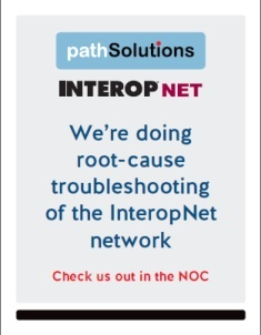 PathSolutions at InteropNet NOC