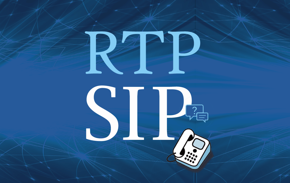 How Does VoIP Work? Details on the SIP and RTP Protocols